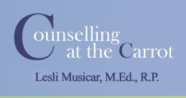 Toronto counsellor, Toronto Counsellor, Toronto therapist, Toronto psychotherapist, Lesli Musicar, Lesli Musicar, M.Ed., R.P., Counselling at the Carrot, Carrot Common, EMDR